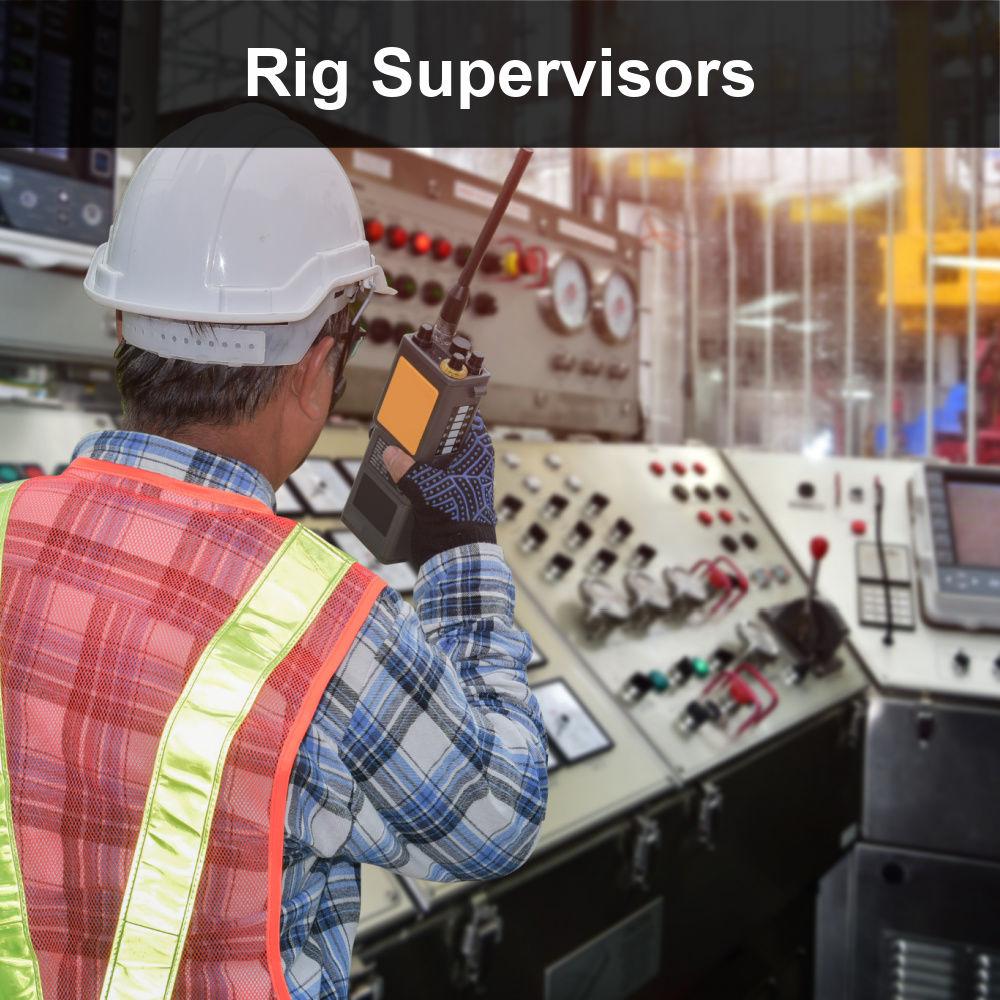 Rig Supervisors